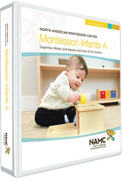 NAMC Montessori Teacher Training Infant Toddler 0-3 Infants A Manual