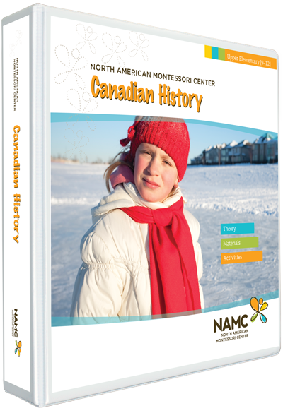 NAMC's Upper Elementary Montessori Canadian History Manual