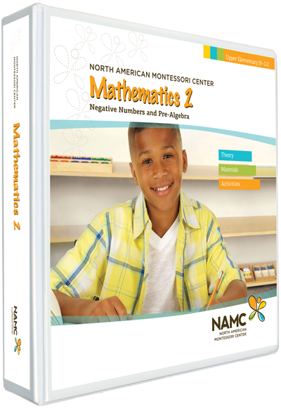 NAMC's Upper Elementary Montessori Mathematics 2 Manual