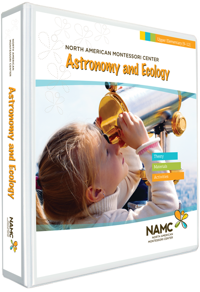 NAMC's Upper Elementary Montessori Astronomy and Ecology Manual