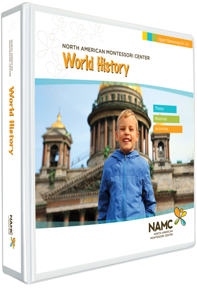 NAMC's Upper Elementary Montessori World History Manual