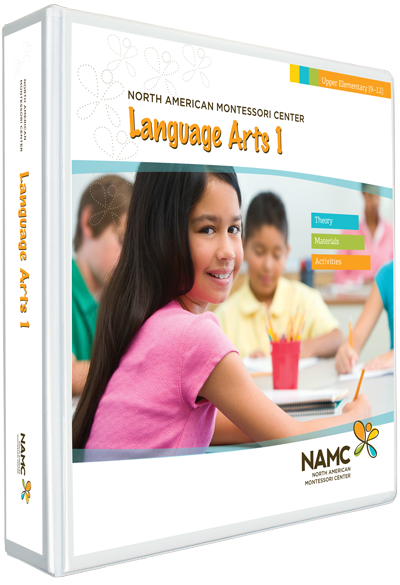 NAMC's Upper Elementary Montessori Language Arts 1 Manual