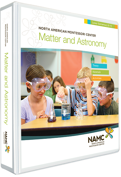 NAMC's Lower Elementary Montessori Matter and Astronomy Manual