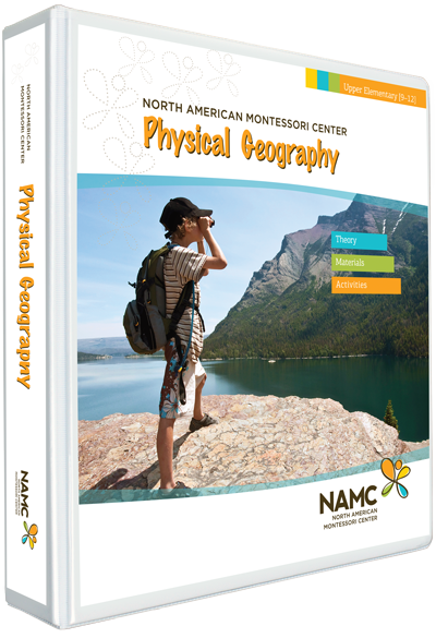 NAMC's Upper Elementary Montessori Physical Geography Manual