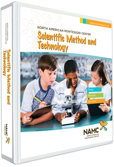 NAMC's Upper Elementary Montessori Scientific Method and Technology Manual